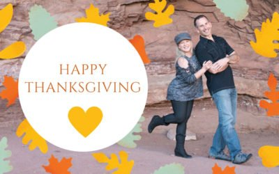 Happy Thanksgiving – A Message of THANKS For You!