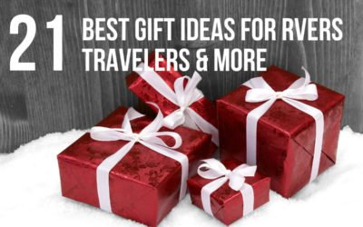 Our 21 Best Gift Ideas and Fave Gear for RVers and Travelers