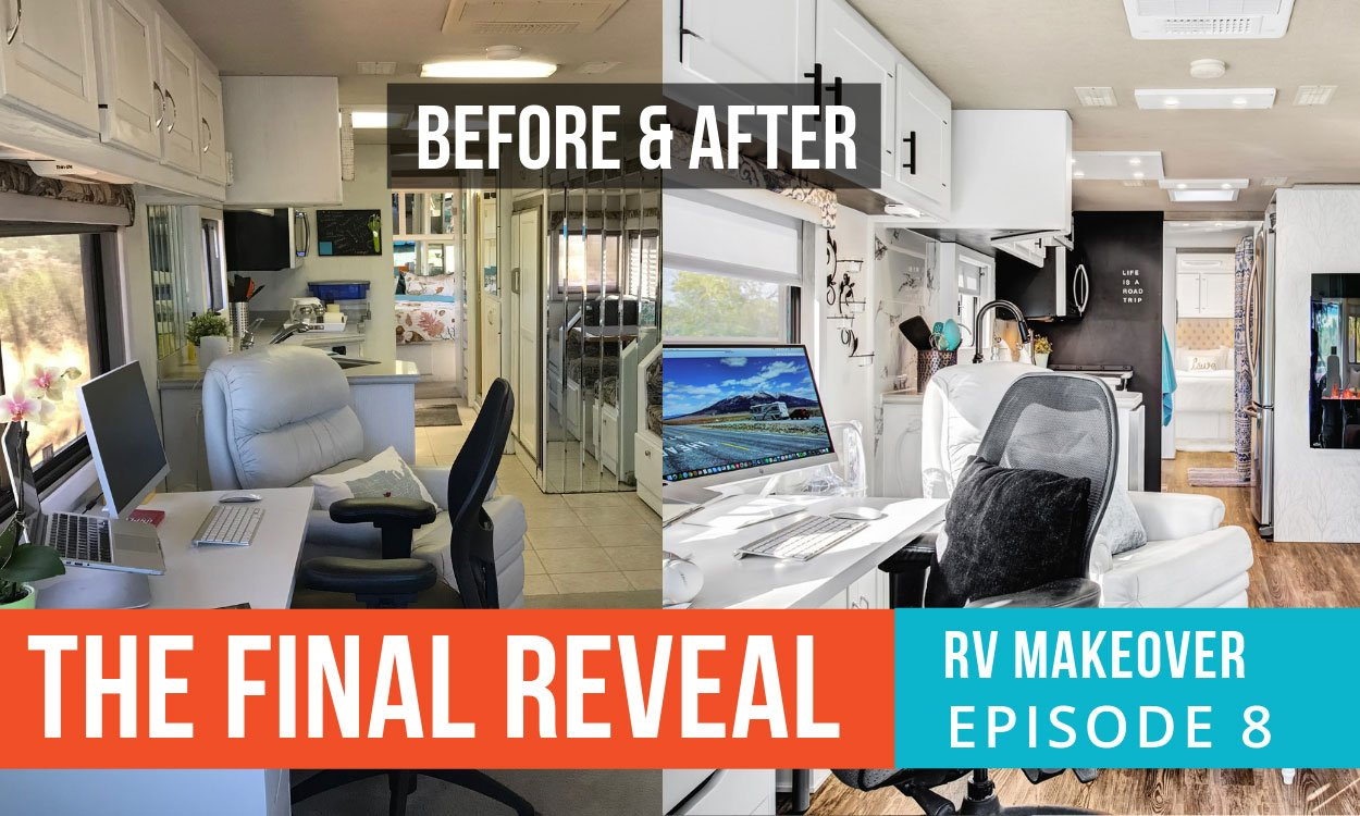 Episode 8 The Final Reveal | Ultimate RV Makeover - RV Love